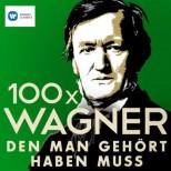 100 x Wagner, den man gehört haben muss - Berliner Philharmoniker, Herbert von Karajan