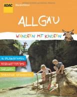 ADAC Wanderführer Wandern mit Kindern Allgäu