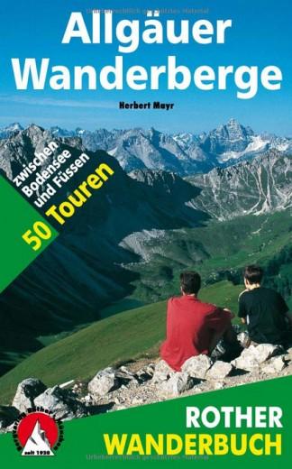Allgäuer Wanderberge. 50 Touren zwischen Bodensee und Füssen - Rother Wanderführer