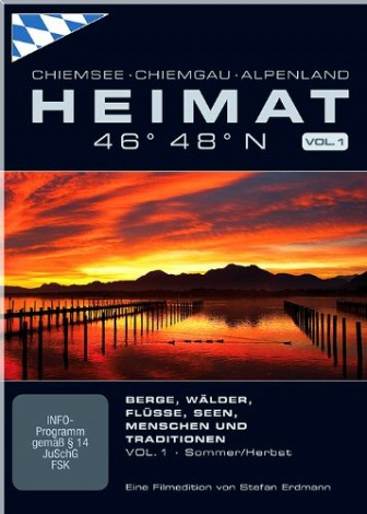 Bayern, HEIMAT - Chiemsee, Chiemgau, Alpenland - DER FILM