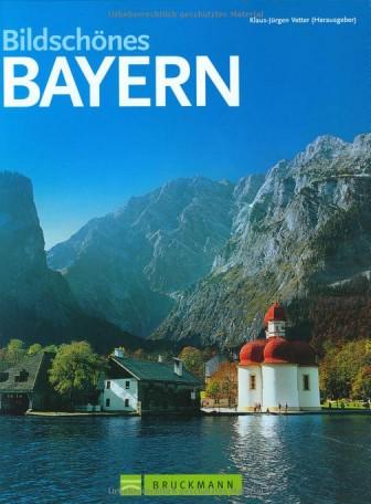Bildschönes Bayern - Klaus-Jürgen Vetter