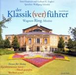 Der Klassik(ver)führer Sonderband. Wagners Ring-Motive