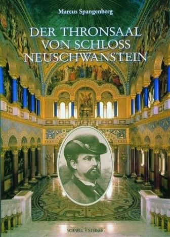Der Thronsaal von Schloss Neuschwanstein: König Ludwig II. und sein Verständnis vom Gottesgnadentum