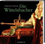 Die Wittelsbacher - von Gerhard Immler
