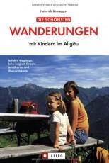 Die schönsten Wanderungen mit Kindern im Allgäu