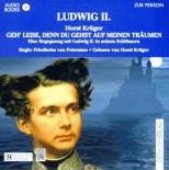 Geh leise, denn du gehst auf meinen Träumen. Eine Begegnung mit Ludwig II. in seinen Schlössern - Horst Krüger