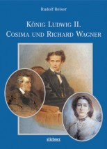 König Ludwig II, Cosima und Richard Wagner - von Rudolf Reiser
