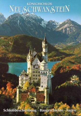 Königsschloss Neuschwanstein: Schlossbeschreibung - Baugeschichte - Sagen - von Julius Desing