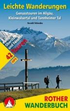 Leichte Wanderungen: Genusstouren im Allgäu, Kleinwalsertal und Tannheimer Tal. 42 Touren