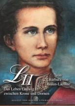 Ludwig II.: Ein Leben zwischen Krone und Dornen - von Barbara von Braun-Lacoste
