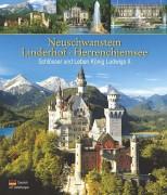 Neuschwanstein Linderhof Herrenchiemsee - Schlösser und Leben König Ludwigs II. - von Klaus Kienberger
