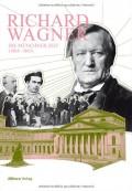 Richard Wagner: Die Münchner Zeit (1864-1865)
