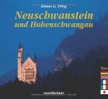 Schloss Neuschwanstein und Hohenschwangau - von Klaus G. Förg
