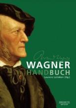 Wagner-Handbuch - von Laurenz Lütteken