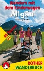 Wandern mit dem Kinderwagen Allgäu: 40 Touren mit GPS-Daten - Rother Wanderführer