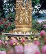 König Ludwig II. – Romanzen auf der Roseninsel von Martha Schad